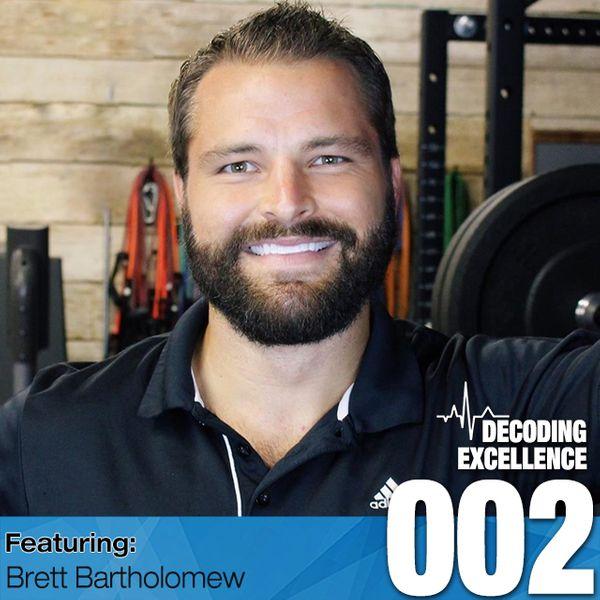 #002 Brett Bartholomew