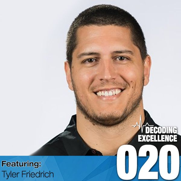 #020 Tyler Friedrich