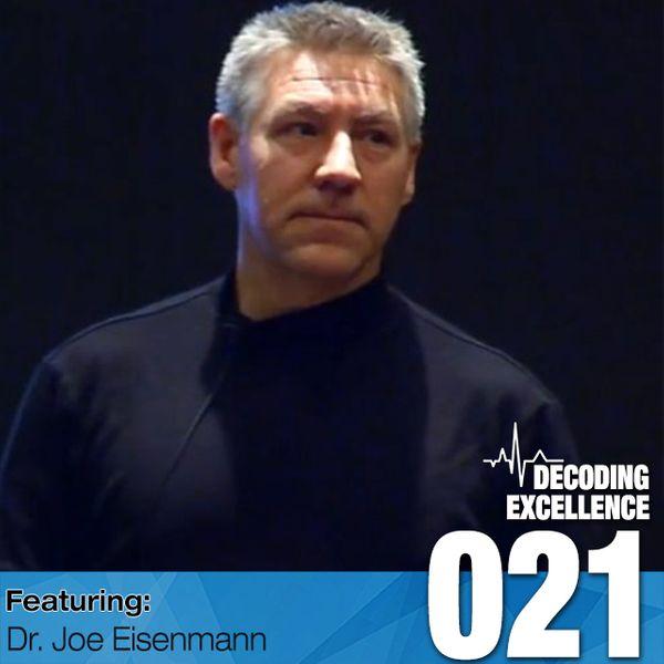#021 Dr. Joe Eisenmann